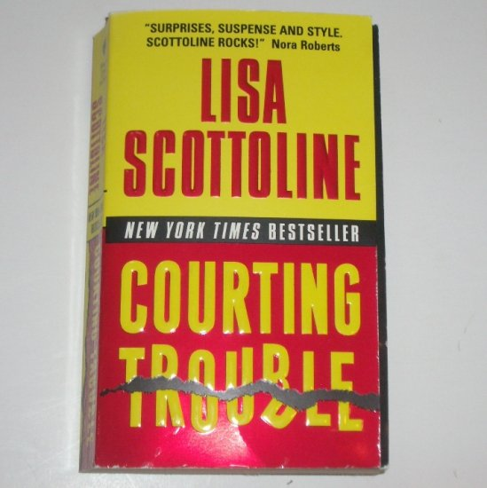 Courting Trouble by LISA SCOTTOLINE Mystery 2003 Rosato and Associates Series