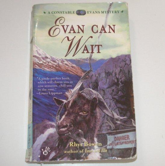 Evan Can Wait by RHYS BOWEN A Constable Evans Cozy Mystery 2001 Prime Crime
