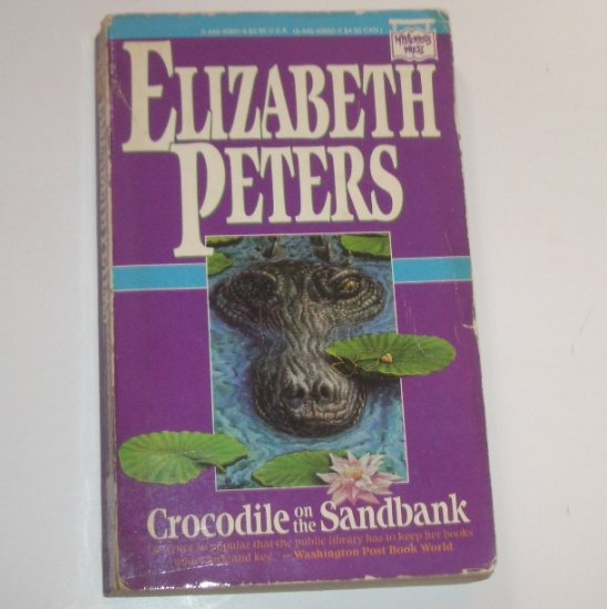 Crocodile on the Sandbank by ELIZABETH PETERS 1988 An Amelia Peabody Cozy Mystery