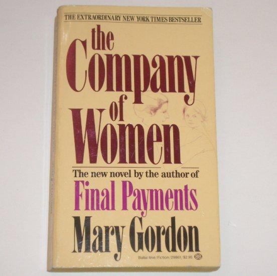 The Company of Women by MARY GORDON 1982