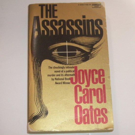 The Assassins by JOYCE CAROL OATES Political Thriller 1975