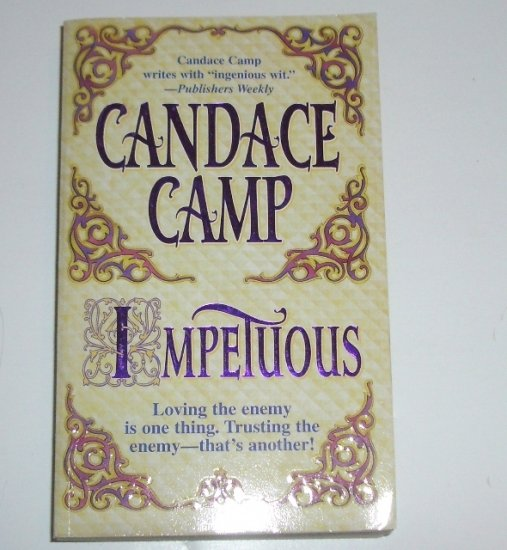 Impetuous by CANDACE CAMP Historical Victorian Romance 1998