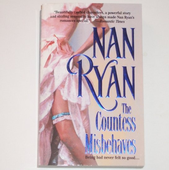 The Countess Misbehaves by NAN RYAN Historical Romance 2000
