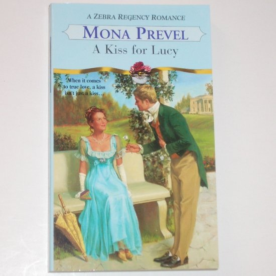 A Kiss for Lucy by MONA PREVEL Zebra Historical Regency Romance 2001