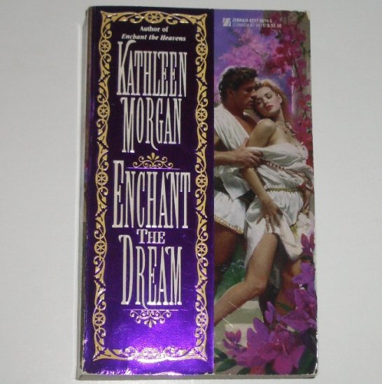 Enchant the Dream by KATHLEEN MORGAN Historical Celtic Romance 1996