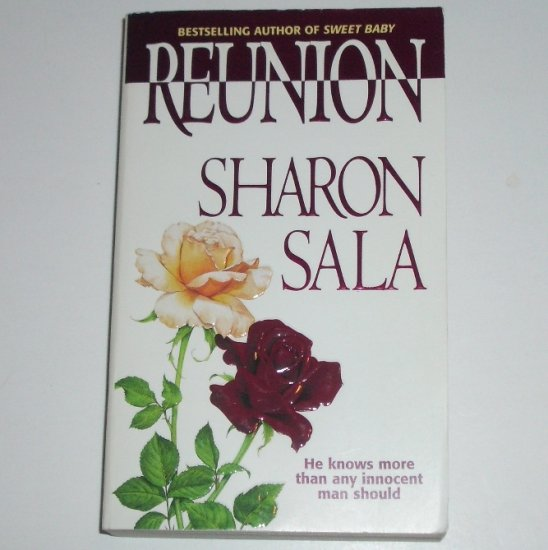 Reunion by SHARON SALA Romantic Suspense 1999 Near New