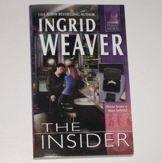 The Insider by INGRID WEAVER Silhouette Family Secrets Series 2003