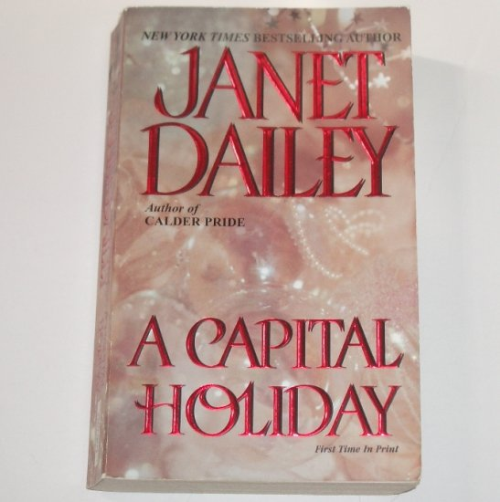 A Capital Holiday by Janet Dailey Contemporary Christmas Romance 2001