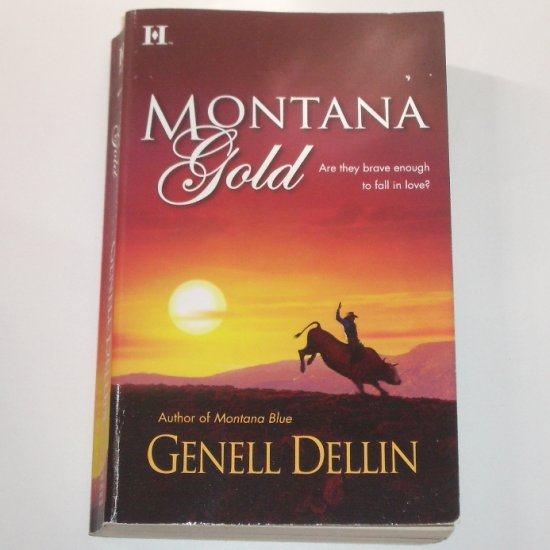 Montana Gold by GENELL DELLIN Western Romance 2006 Montana Series