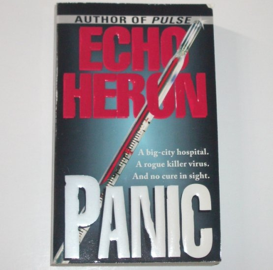 Panic by ECHO HERON 1998 Adele Monsarrat RN Medical Thriller Series