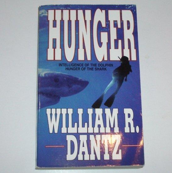 Hunger by WILLIAM R DANTZ Suspense Thriller 1993