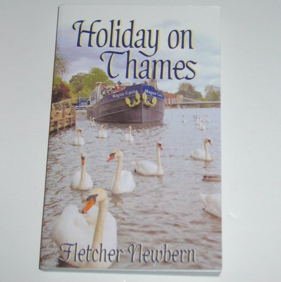 Holiday on Thames by FLETCHER NEWBERN Personalized Novel 2007