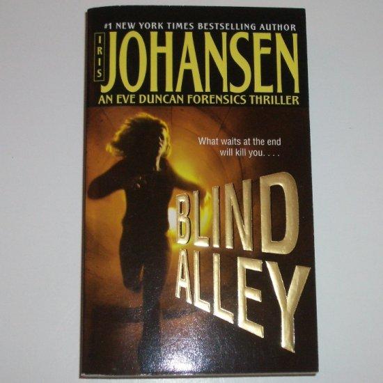 Blind Alley by IRIS JOHANSEN An Eve Duncan Forensic Thriller 2005
