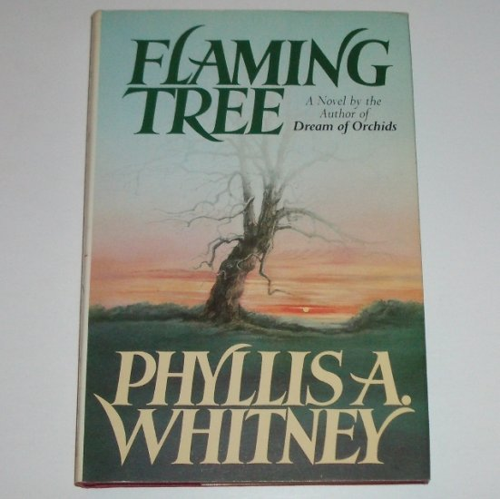 Flaming Tree by PHYLLIS A WHITNEY Hardcover Dust Jacket 1985