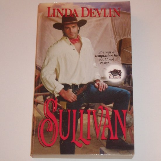 Sullivan by LINDA DEVLIN Zebra Ballad Historical Western Romance 2001 The Rock Creek Six Series