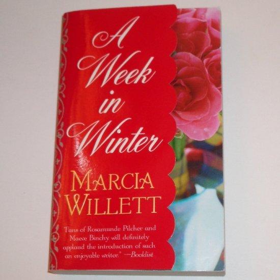 A Week in Winter by MARCIA WILLETT 2003
