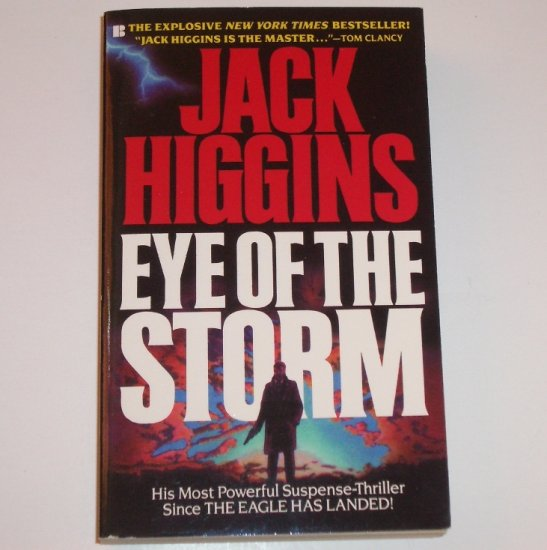Eye of the Storm by JACK HIGGINS A Sean Dillon Espionage Thriller 1993