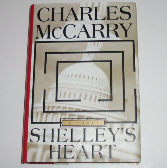 Shelley's Heart by CHARLES McCARRY Hardcover Dust Jacket 1995 First Edition