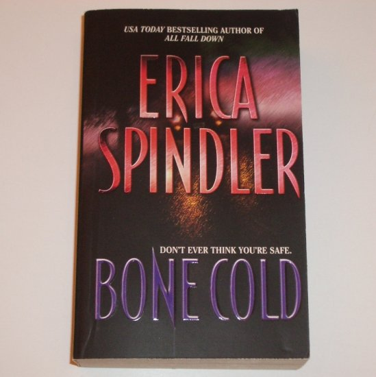 Bone Cold by ERICA SPINDLER Romantic Suspense 2001