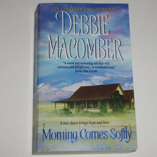Morning Comes Softly by DEBBIE MACOMBER Romance 2006