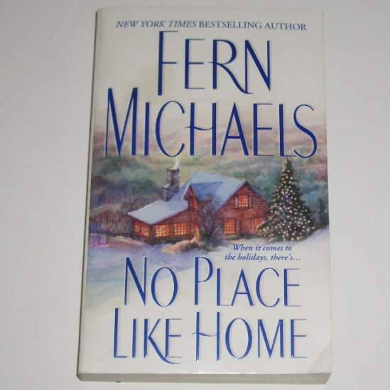 No Place Like Home by Fern Michaels Romance 2002 Cisco Family Series