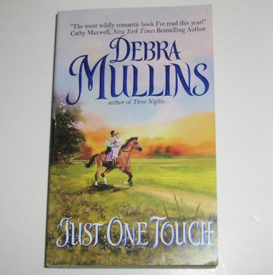 Just One Touch by DEBRA MULLINS Historical Regency Romance 2005