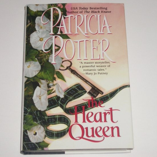 The Heart Queen by PATRICIA POTTER Hardcover Dust Jacket 2001 Historical Scottish Romance
