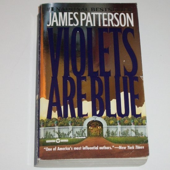 Violets are Blue by James Patterson A Detective Alex Cross Mystery 2002