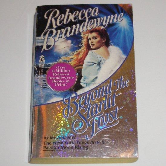 Beyond the Starlit Frost by REBECCA BRANDEWYNE Historical Medieval Romance 1991
