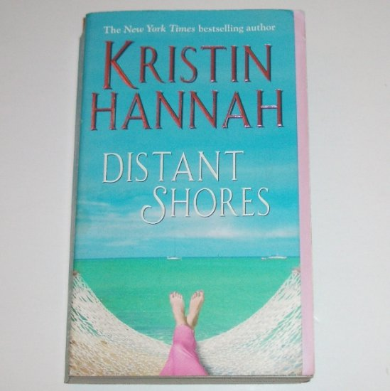 Distant Shores by KRISTIN HANNAH Moving Story 2002