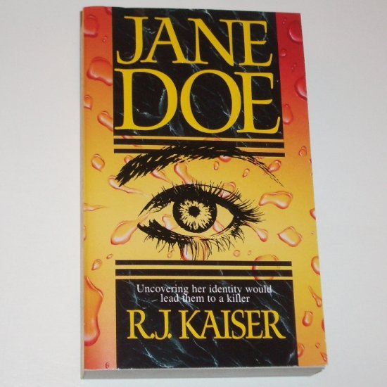 Jane Doe by R J KAISER Mystery 1999