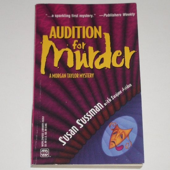 Audition for Murder by SUSAN SUSSMAN A Morgan Taylor Cozy Mystery 2000