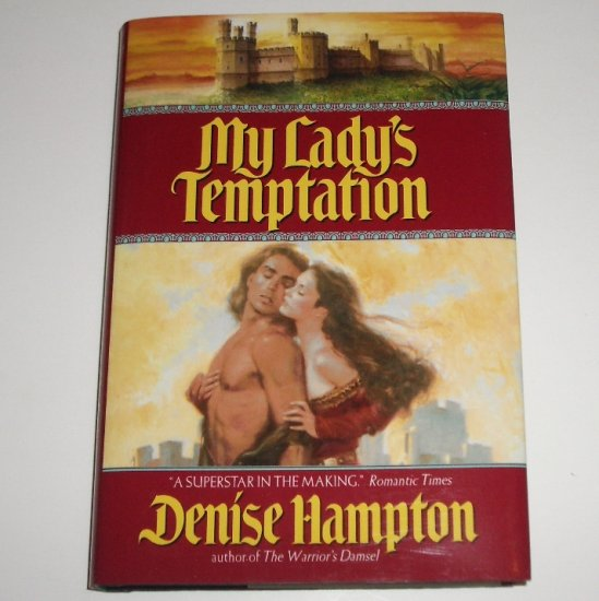 My Lady's Temptation by DENISE HAMPTON Hardcover with Dust Jacket 2002 Medieval Romance
