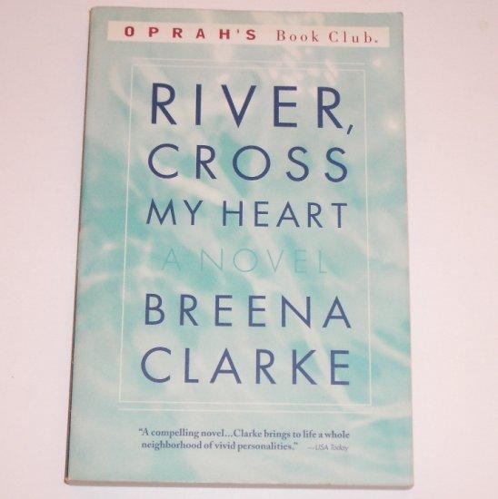 River, Cross My Heart by BREENA CLARKE Trade Size 1999