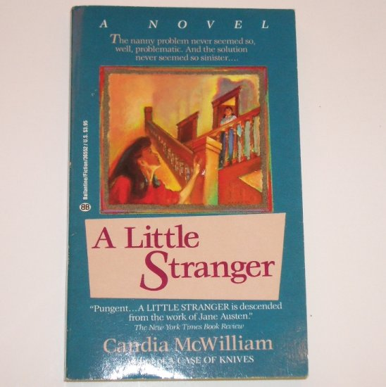 A Little Stranger by CANDIA McWILLIAM Mystery Fiction 1990