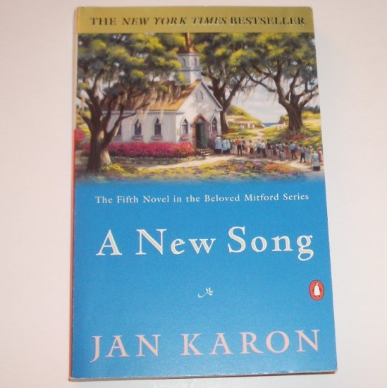 A New Song by JAN KARON Trade Size 1999 Mitford Series