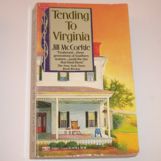 Tending to Virginia by JILL McCORKLE 1991
