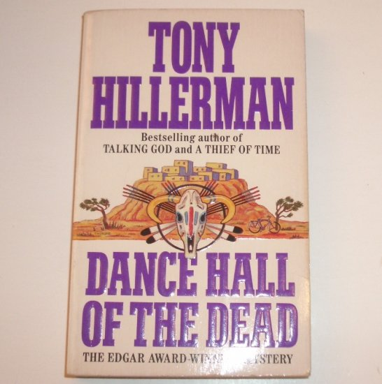 Dance Hall of the Dead by TONY HILLERMAN A Joe Leaphorn Mystery 1990