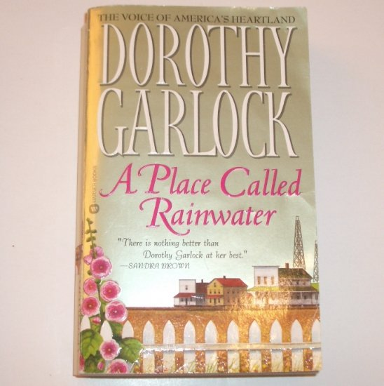 A Place Called Rainwater by DOROTHY GARLOCK Turn of the Century Western Romance 2003 Missouri Series