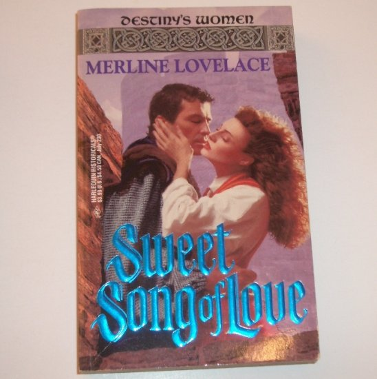 Sweet Song of Love by MERLINE LOVELACE Harlequin Historical Medieval Romance No 230 1994