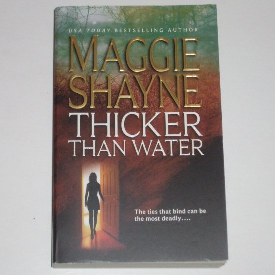 Thicker than Water by MAGGIE SHAYNE Romantic Suspense Paperback 2003 Like New