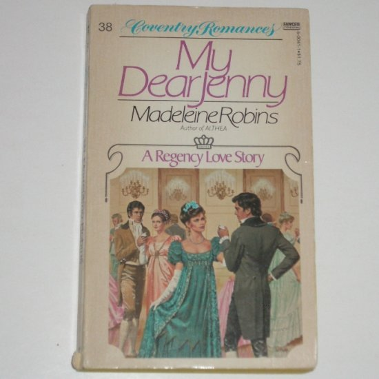 My Dear Jenny by MADELEINE ROBINS Coventry Romance No 38 Historical Regency Romance 1980