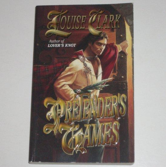 Pretender's Games by LOUISE CLARK Historical Scottish Romance 1999