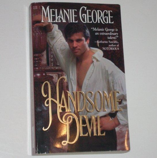 Handsome Devil by MELANIE GEORGE Historical Regency Romance 2001