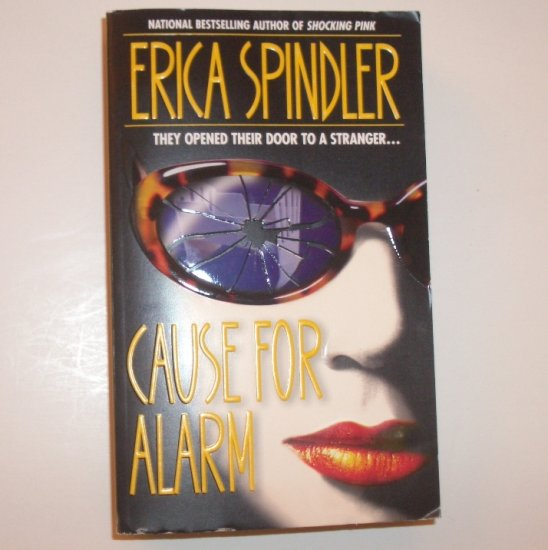 Cause for Alarm by ERICA SPINDLER Suspense Thriller 1999