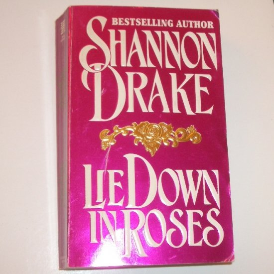 Lie Down in Roses by SHANNON DRAKE Historical Medieval Romance 1994