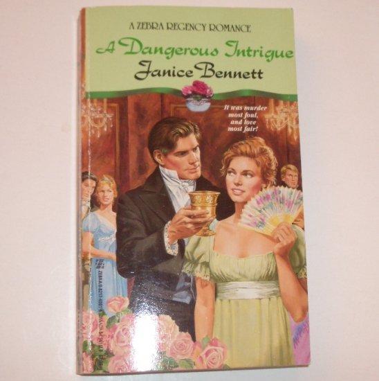 A Dangerous Intrigue by JANICE BENNETT Zebra Historical Regency Romance 1992