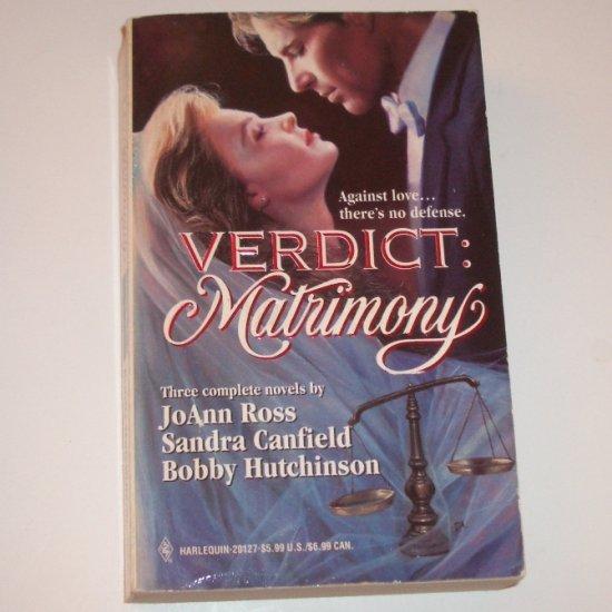 Verdict: Matrimony by JoANN ROSS, SANDRA CANFIELD, BOBBY HUTCHINSON 1996