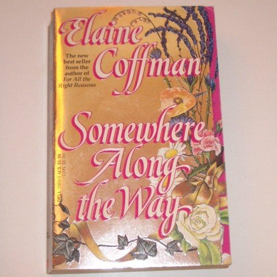 Somewhere Along the Way ELAINE COFFMAN Historical Scottish Highlands Romance 1992 MacKinnon Series