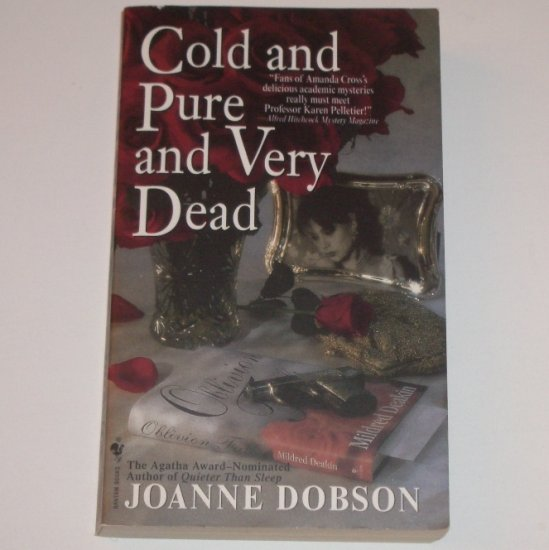 Cold and Pure and Very Dead by JOANNE DOBSON A Karen Pelletier Cozy Mystery 2001